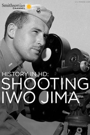 History in HD: Shooting Iwo Jima