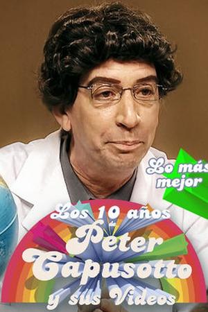 Los 10 años de Peter Capusotto