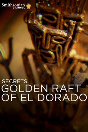 Secrets: Golden Raft of El Dorado