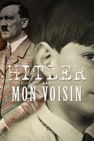 Hitler mon voisin
