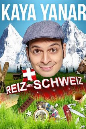 Kaya Yanar: Reiz der Schweiz