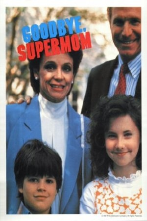 Goodbye, Supermom