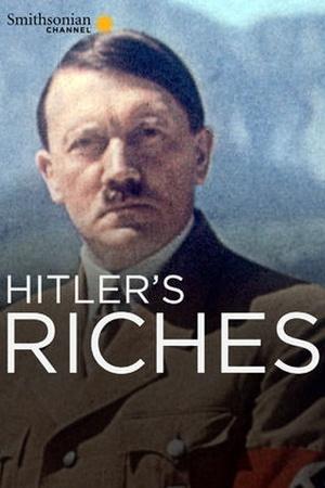 Hitler's Riches