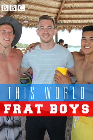 This World: Frat Boys
