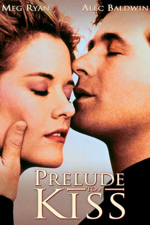 Prelude to a Kiss