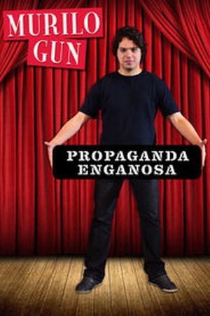 Murilo Gun: Propaganda enganosa