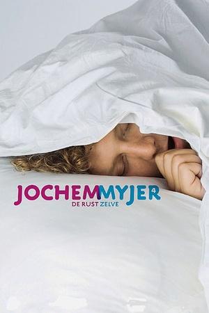 Jochem Myjer: De Rust Zelve