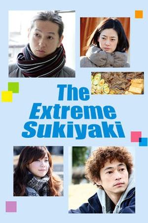 The Extreme Sukiyaki