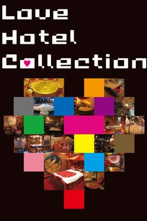 Love Hotel Collection
