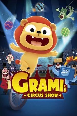 Grami's Circus Show