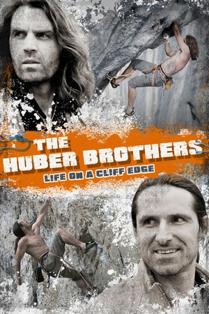 The Huber Brothers - Life on a Cliff Edge