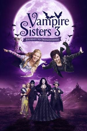 Vampire Sisters 3: Journey to Transylvania