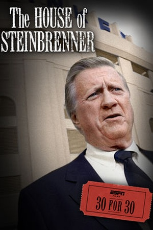 30 for 30: The House of Steinbrenner