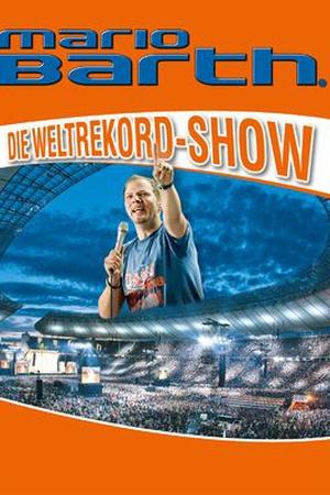 Mario Barth: Die Weltrekord-Show 'Männer sind primitiv, aber glücklich!'