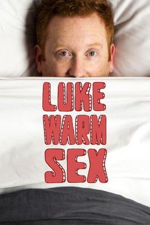 Luke Warm Sex