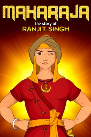 Maharaja: The Story of Ranjit Singh
