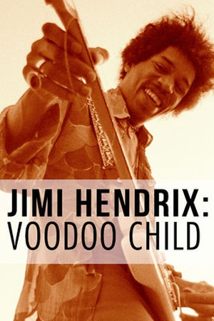 Jimi Hendrix: Voodoo Child