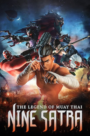 The Legend of Muay Thai: 9 Satra