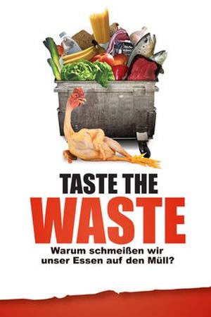 Taste the Waste: Warum schmeißen wir unser Essen auf den Müll?