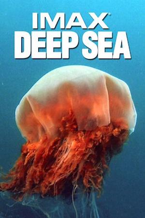 Deep Sea: IMAX
