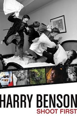 Harry Benson: Shoot First