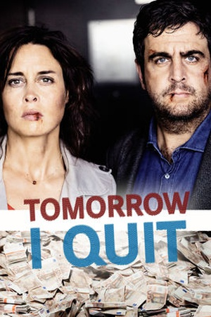 Tomorrow I Quit