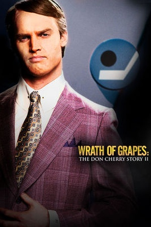 Wrath of Grapes: The Don Cherry Story II - Part 1