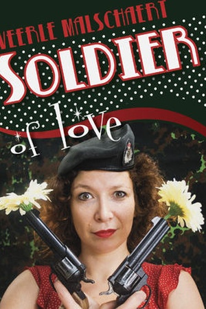 Veerle Malschaert: Soldier of Love