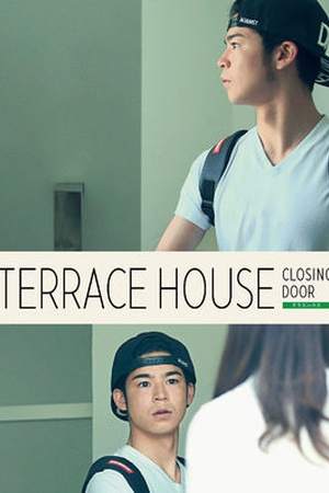 Terrace House: Closing Door