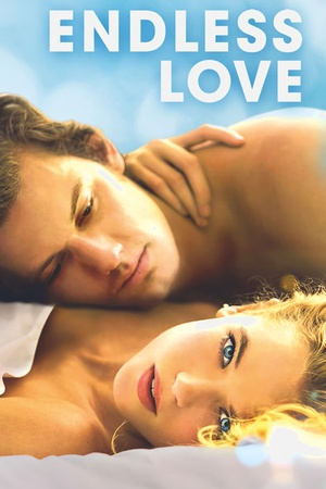 Endless Love (2014) available on Netflix? - NetflixReleases