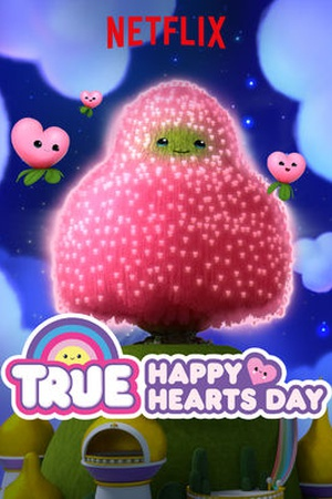 True: Happy Hearts Day