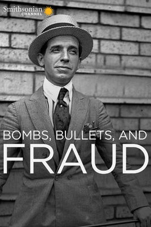 Bombs, Bullets and Fraud