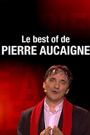 Le best of Pierre Aucaigne