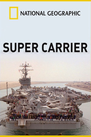National Geographic: Super Carrier