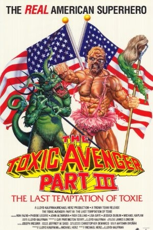 The Toxic Avenger: Part 3