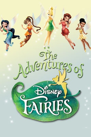 Adventures of Disney Fairies