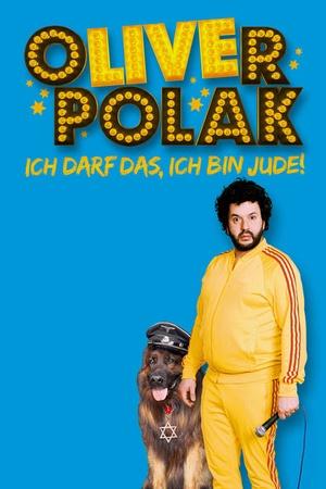 Oliver Polak: Die Live-Show - Ich darf das, ich bin Jude