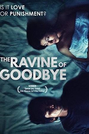 The Ravine of Goodbye