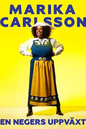 Marika Carlsson - En negers uppväxt