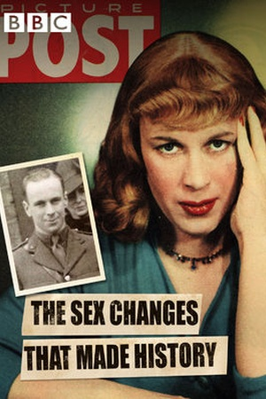 Sex Changes That Made History