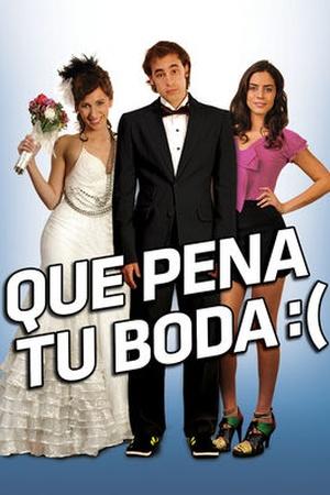 Que pena tu boda
