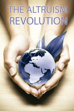 The Altruism Revolution