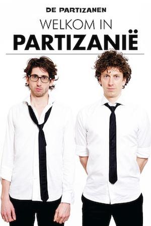 De Partizanen - Welkom in Partizanie