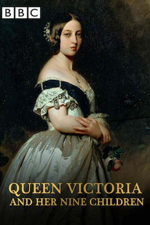 Queen Victoria and Her Nine Children