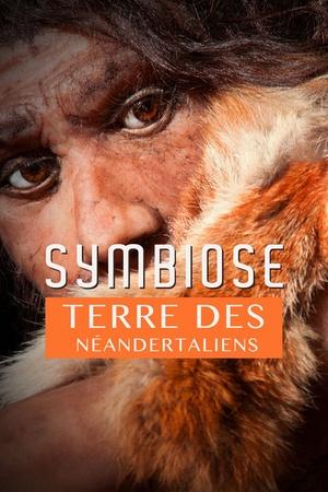 Symbiose, Terre des Néandertaliens