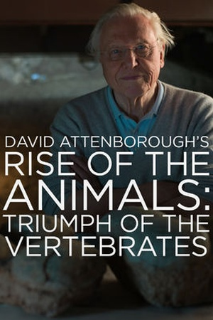 David Attenborough's Rise of the Animals: Triumph of the Vertebrates