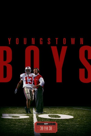 30 for 30: Youngstown Boys