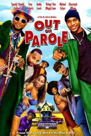 Out on Parole