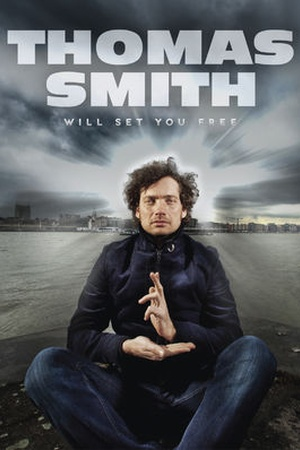 Thomas Smith: Will Set You Free