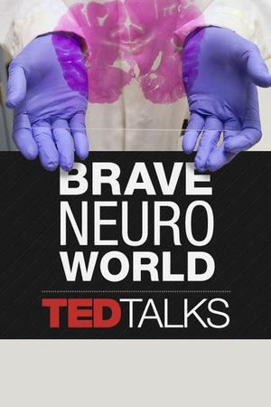 TEDTalks: Brave Neuro World